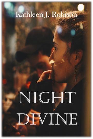 Night Divine, by Kathleen J. Robison